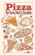 Pizza for Every Meal & Occasion