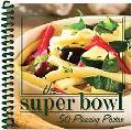 Super Bowl, 50 Pleasing Pastas