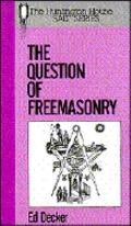 Question of Freemasonry.