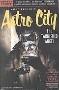 Kurt Busiek's Astro City The Tarnished Angel