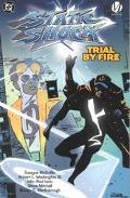 Static Shock Trial by Fire