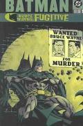 Batman Bruce Wayne Fugitive