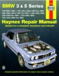 BMW 3 and 5 Series 1982-1992 (Haynes Repair Manuals)