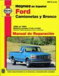 Haynes en Espanol Ford Cominoetas y Bronco 1980-1994 Mnaual de Reparacion Modelos grandes F1...
