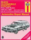Buick Oldsmobile Pontiac Full-Size Models 1970 Thru 1990