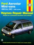 Haynes Ford Aerostar Mini-Vans Automotive Repair Manual All 2Wd Ford Aerostar Mini-Vans 1986...