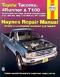 Toyota Tacoma, 4 Runner & T100 Automotive Repair Manual. Models covered: 2WD and 4WD Toyota ...