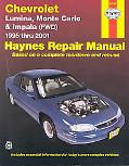 Chevrolet Lumina, Monte Carlo and Front-Wheel Drive Impala Automotive Repair Manual 1995 Thr...