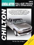 Chilton's General Motors Full-Size Trucks 1999-01 Repair Manual Covers U.S. and Canadian Mod...