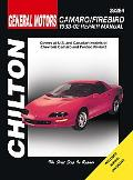 Chilton's General Motors Camaro And Firebird 1993-2002