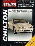 Saturn S-Series Coupes/Sedans/Wagons 1991-2002 Repair Manual (Chilton's Total Car Care Repai...