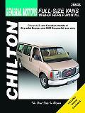 GM Full-Size Van: 1998 thru 2007 (Chilton's Total Car Care Repair Manual)