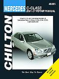 Mercedes-Benz C-Class: 2001 thru 2007 (Chilton's Total Car Care Repair Manual)