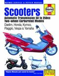 Scooters Automatic Transmission 50 to 250cc Two-Wheel Carbureted Models (Haynes Service & Re...