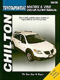 Toyota Matrix & Pontiac Vibe: 2003 thru 2008 (Chilton's Total Car Care Repair Manual)