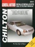 GM: Cadillac DeVille/Seville/DTS: 1999-2010 (Chilton's Total Car Care Repair Manuals)