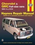 Chevrolet & GMC Full-Size Vans: 1996 thru 2010 (Haynes Repair Manual)