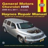 General Motors Chevrolet HHR: 2006 thru 2011 All models (Haynes Repair Manual)