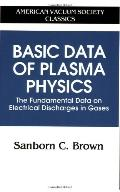 Basic Data of Plasma Physics The Fundamental Data on Electrical Discharges in Gases