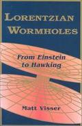 Lorentzian Wormholes From Einstein to Hawking