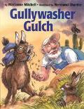 Gullywasher Gulch