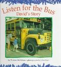 Listen for the Bus David's Story
