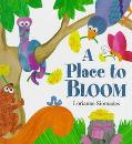 Place to Bloom
