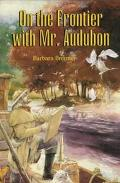 On the Frontier With Mr. Audubon