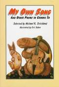 My Own Song: And Other Poems to Groove To - Michael R. Strickland - Hardcover