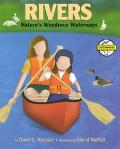 Rivers Nature's Wondrous Waterways
