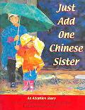 Just Add One Chinese Sister