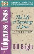 Uniqueness of Jesus The Life and Teachings of Jesus