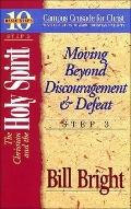 Christian and the Holy Spirit Moving Beyond Discouragement and Defeat