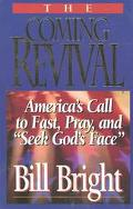 Coming Revival America's Call to Fast, Pray, and