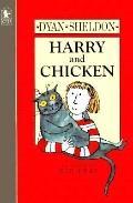 Harry and Chicken - Dyan Sheldon - Paperback - REPRINT