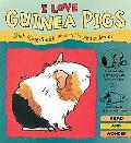 I Love Guinea Pigs - Dick King-Smith