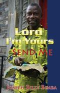Lord I'm Yours : Send Me