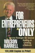 For Entrepreneurs Only - Wilson L. Harrell - Paperback