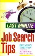 Last-Minute Job Search Tips - Brandon Toropov - Paperback