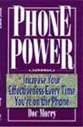Phone Power Increase Your Effectiveness Every Time You're on the Telephone