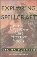 Exploring Spellcraft How to Create and Cast Effective Spells