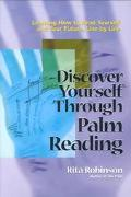 Discover Yourself Through Palm Reading Learning How to Read Yourself and Your Future, Line b...