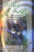 Herbal Magick A Witch's Guide to Herbal Folklore and Enchantments