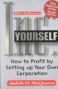 Inc. Yourself How to Profit by Setting Up Your Own Corporation