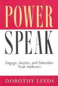 Powerspeak Engage, Inspire, and Stimulate Your Audience