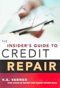 Insider's Guide to Credit Repair