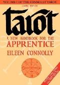 Tarot A New Handbook for the Apprentice  Classic