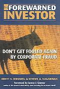 Forewarned Investor Don't Get Fooled Again by Corporate Fraud