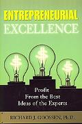 Entrepreneurial Excellence Profit from the Best Ideas of the Experts