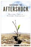 Surviving The Aftershock - Recovery From an Economic Earthquake